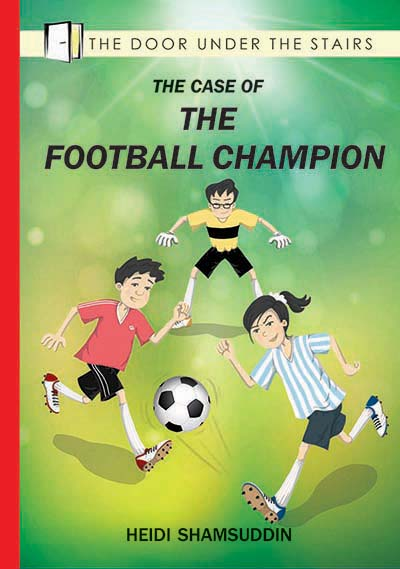 The Case of the Football Champion - children's chapter book by Heidi Shamsuddin, illustrated by Lim Lay Koon